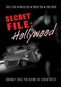 Secret File: Hollywood
